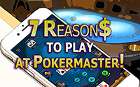 {:ru}Семь причин играть на Pokermaster.{:}{:en}Seven reasons to play at the Pokermaster.{:}