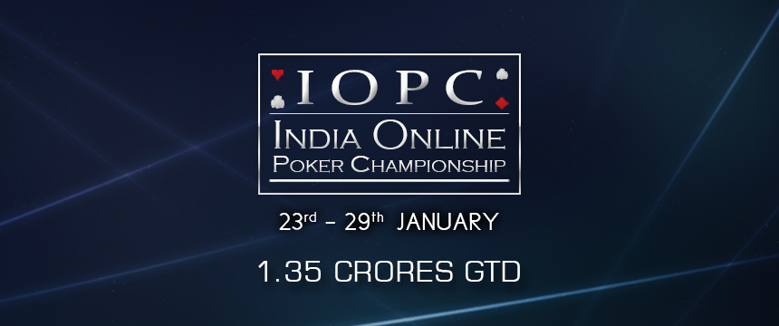 IOPC - India Online Poker Championship from 23 to 29 january!