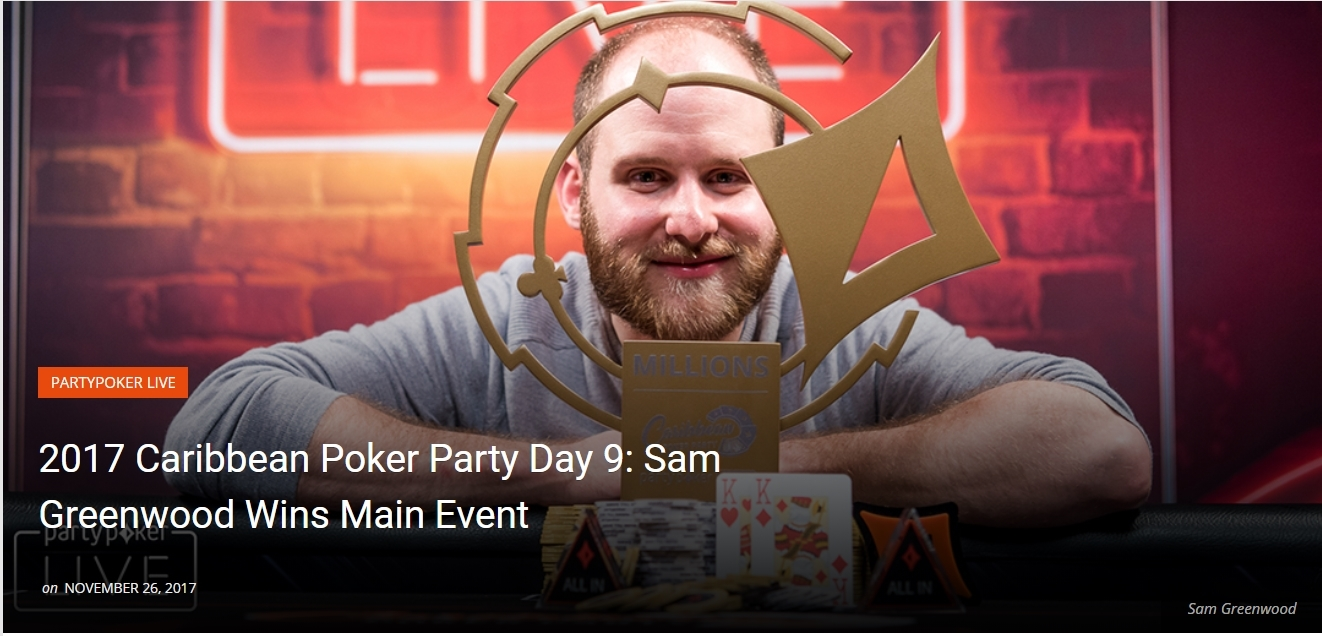 Sam Greenwood Wins Main Event 2017 Caribbean Poker Party!
