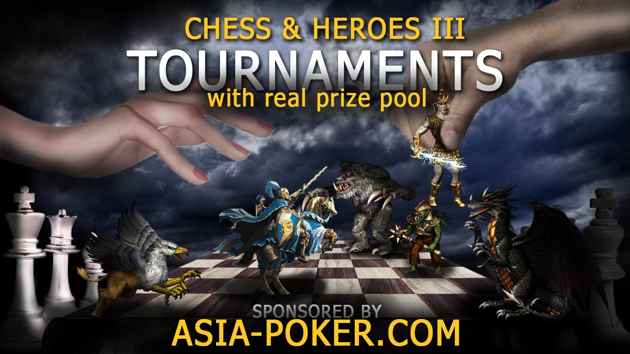 CHESS & HEROES III TOURNAMENTS