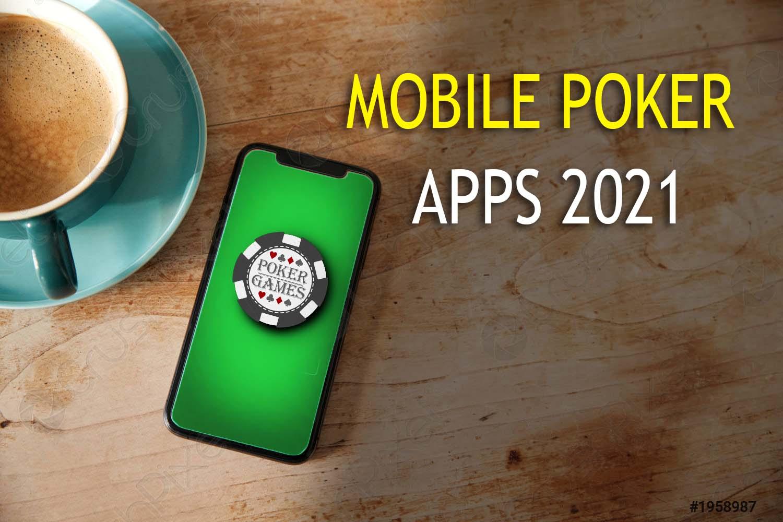 Mobile poker apps 2021